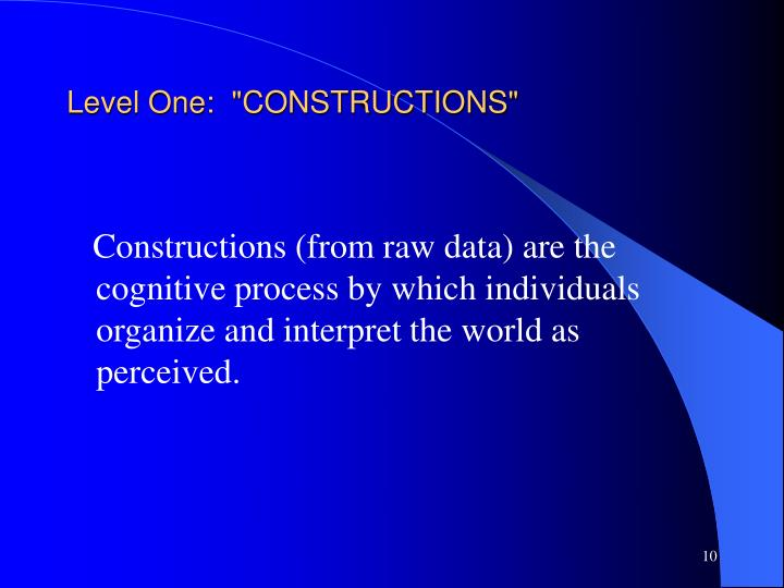 """Level One:  """"CONSTRUCTIONS"""""""