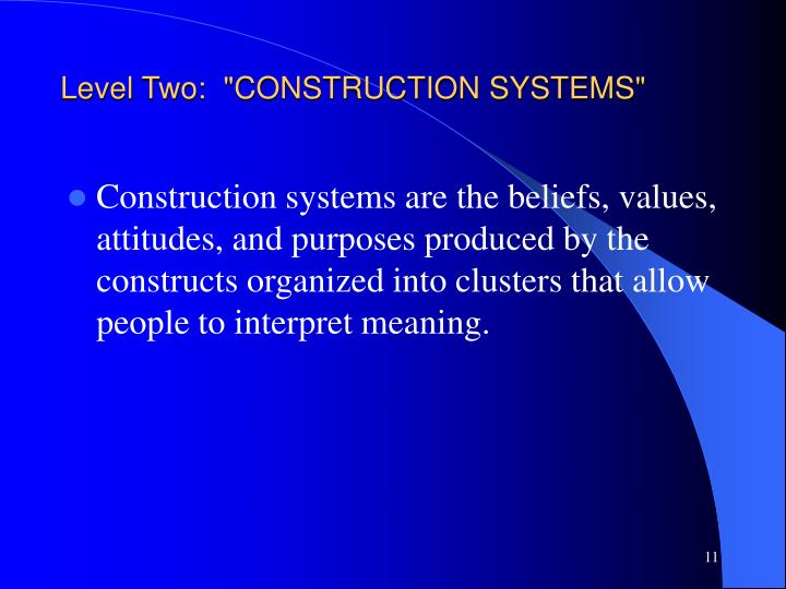 """Level Two:  """"CONSTRUCTION SYSTEMS"""""""