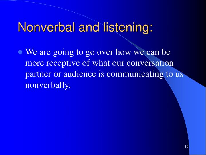 Nonverbal and listening:
