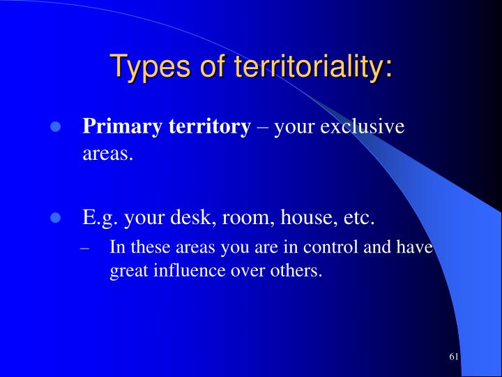 Types of territoriality: