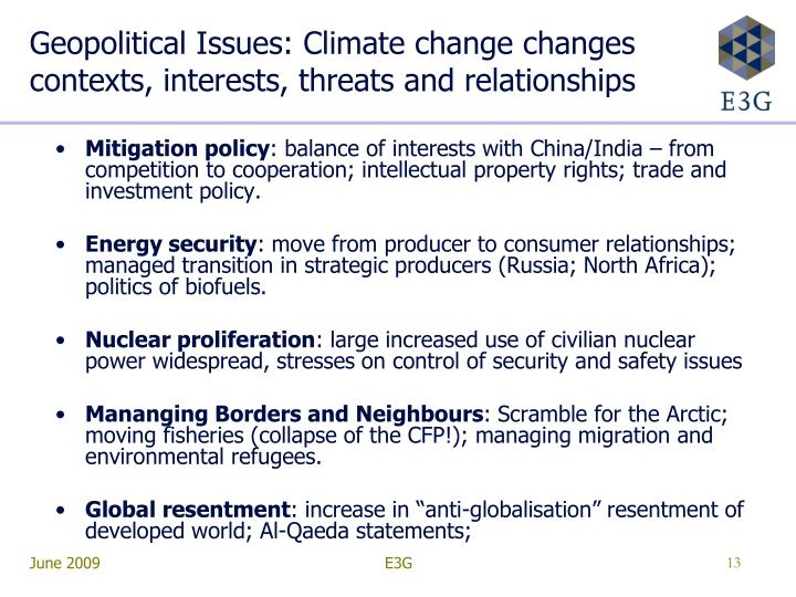 Geopolitical Issues: Climate change changes contexts, interests, threats and relationships