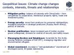 geopolitical issues climate change changes contexts interests threats and relationships