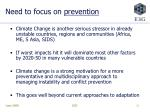 need to focus on prevention