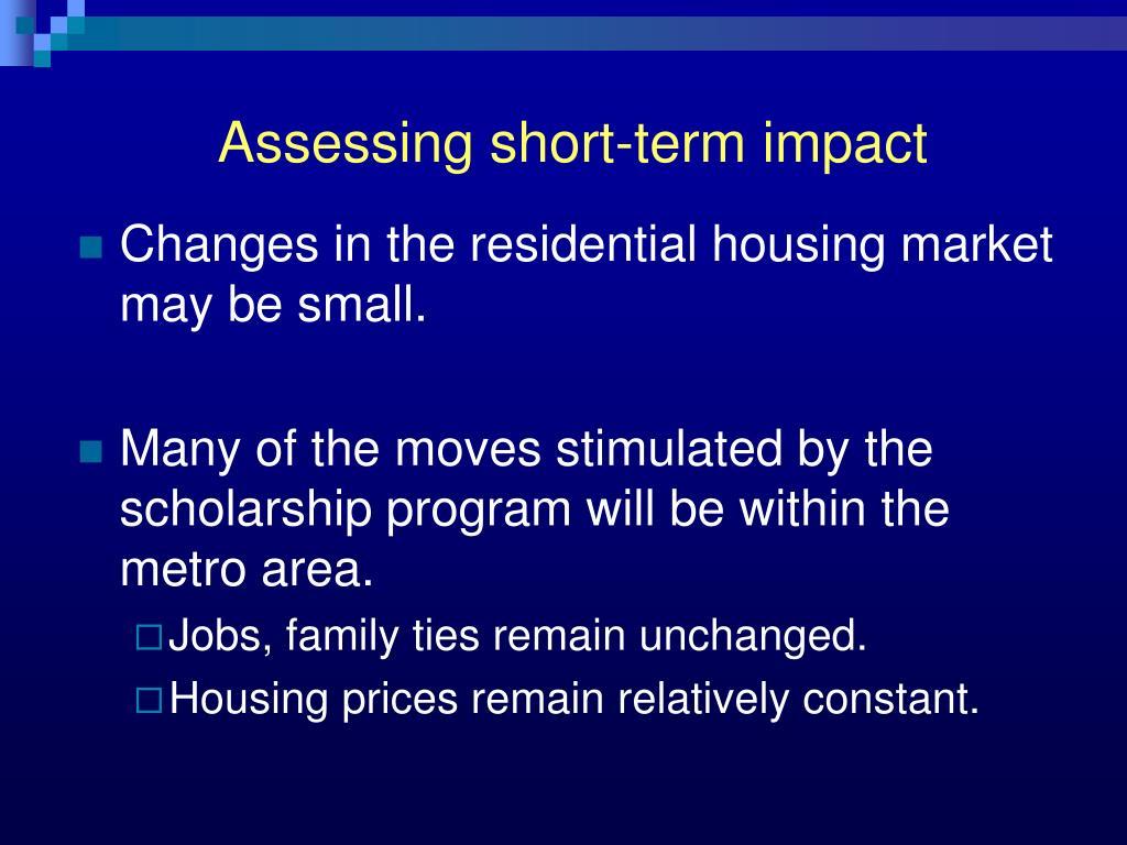 Assessing short-term impact