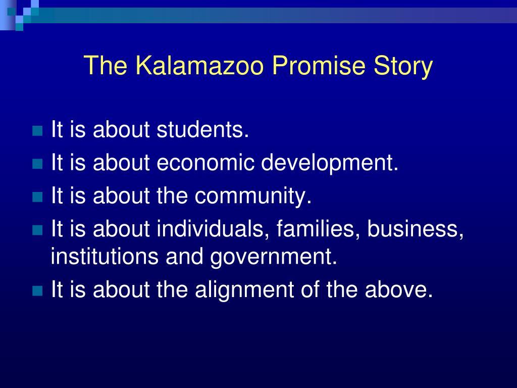 The Kalamazoo Promise Story