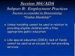 section 504 ada subpart b employment practices factors to consider in determining undue hardship25