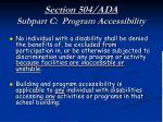 section 504 ada subpart c program accessibility