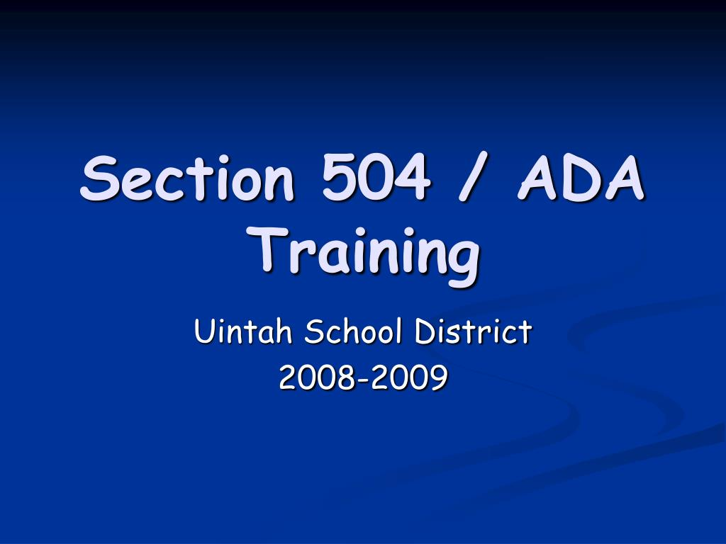Section 504 / ADA