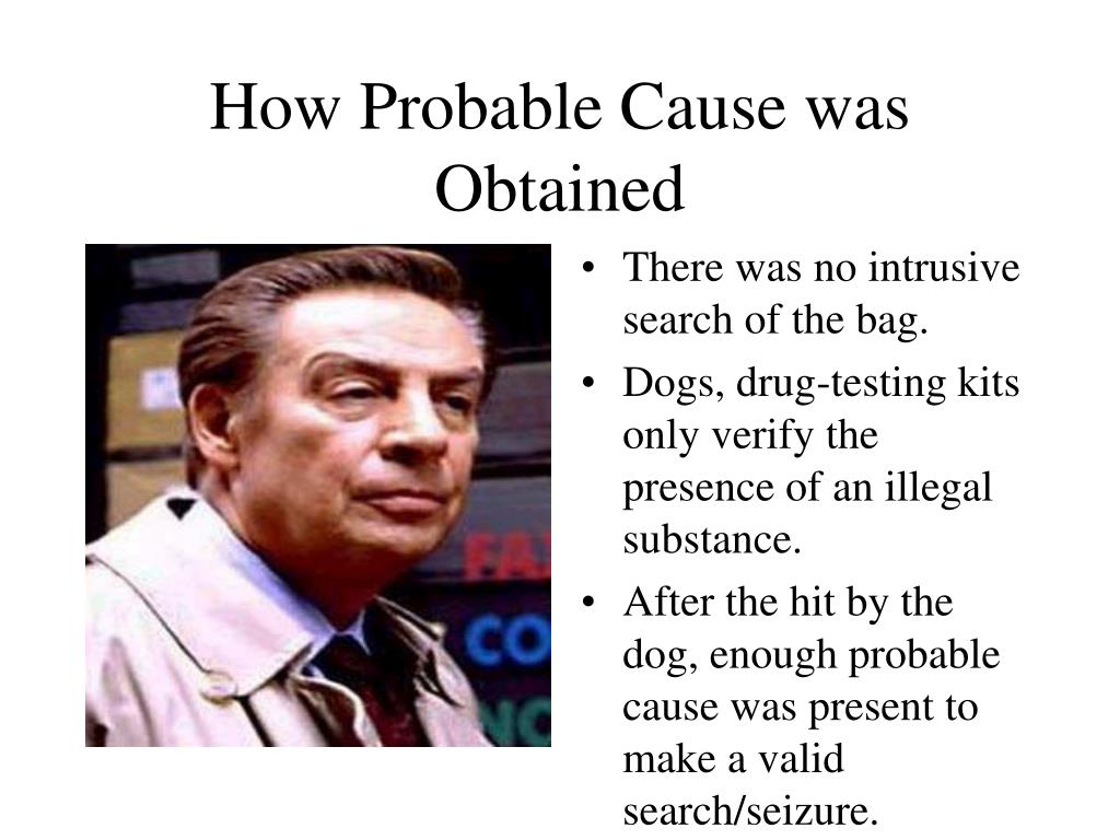 How Probable Cause was Obtained