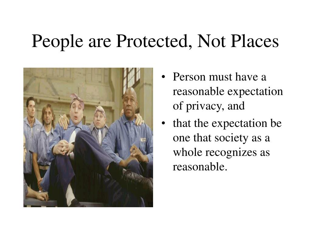 People are Protected, Not Places