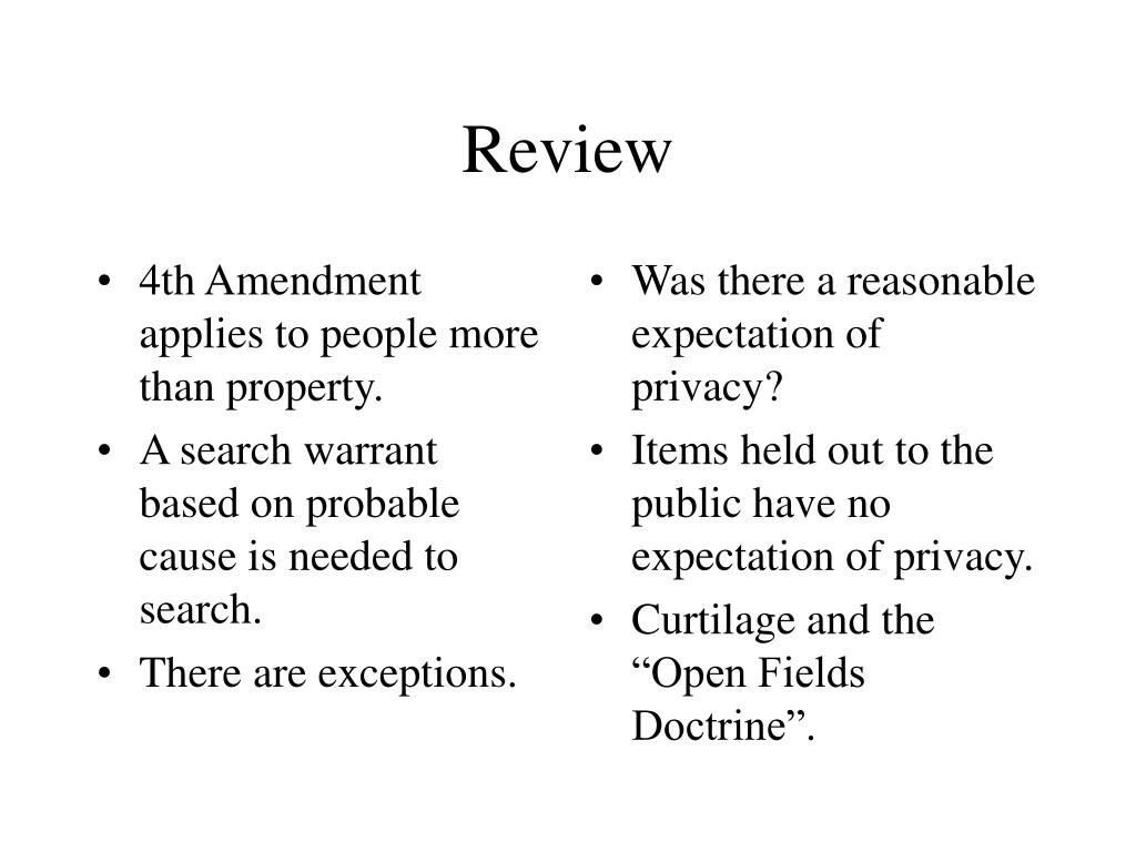 4th Amendment applies to people more than property.
