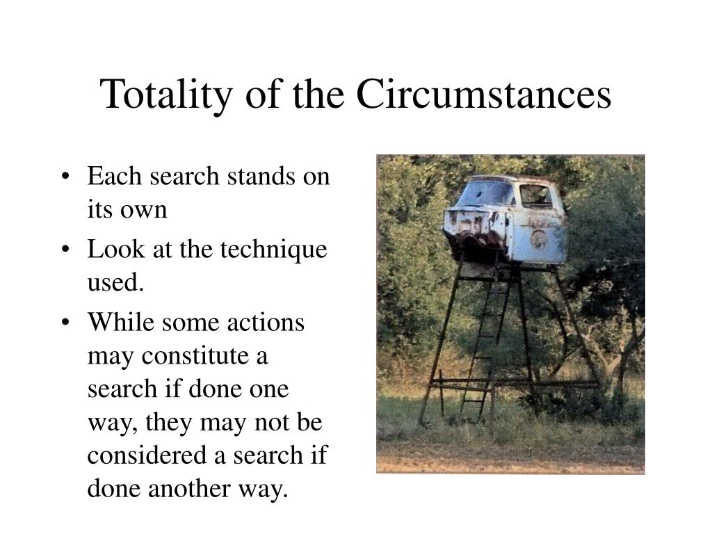 Totality of the Circumstances