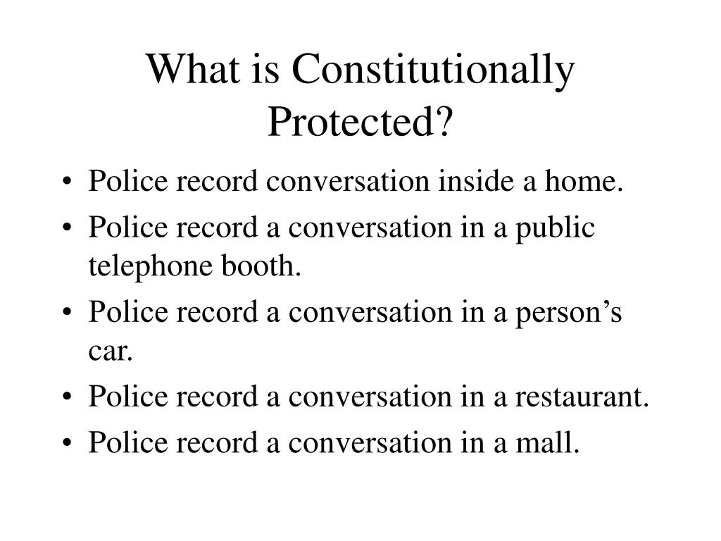 What is Constitutionally Protected?