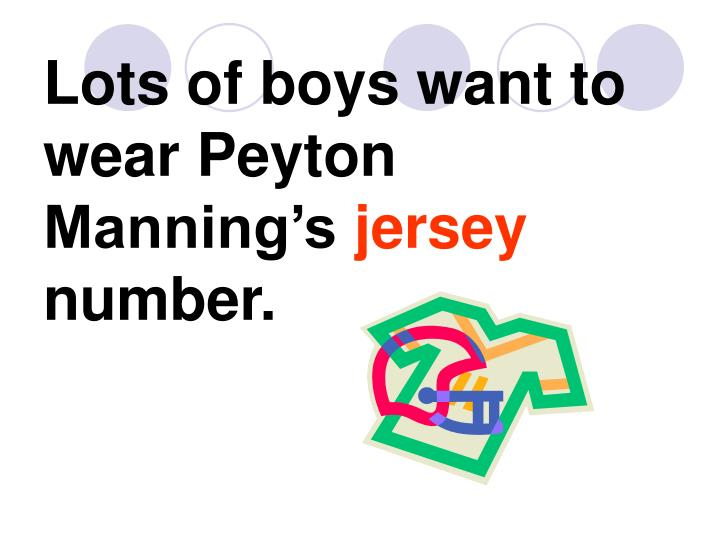 Lots of boys want to wear Peyton Manning's