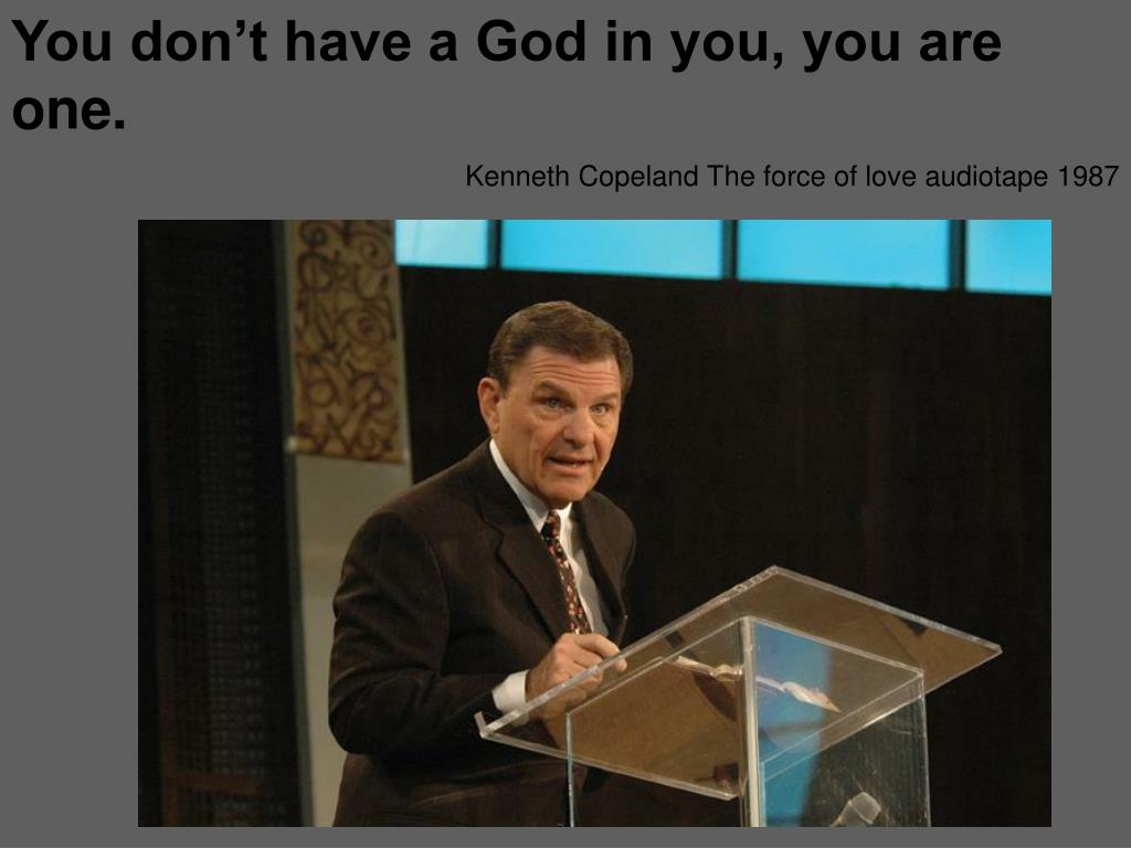 You don't have a God in you, you are one.
