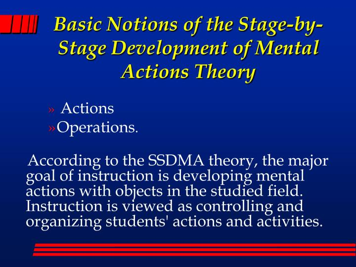 Basic Notions of the Stage-by-Stage Development of Mental Actions Theory