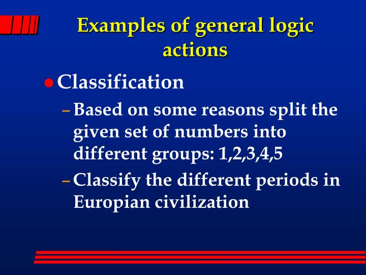 Examples of general logic actions