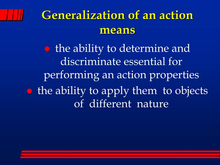 Generalization of an action means