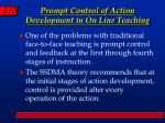 prompt control of action development in on line teaching