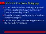 xvi xx centuries pedagogy