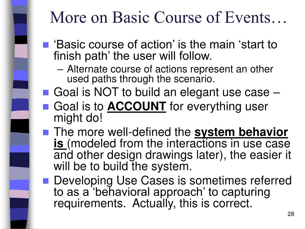 More on Basic Course of Events…