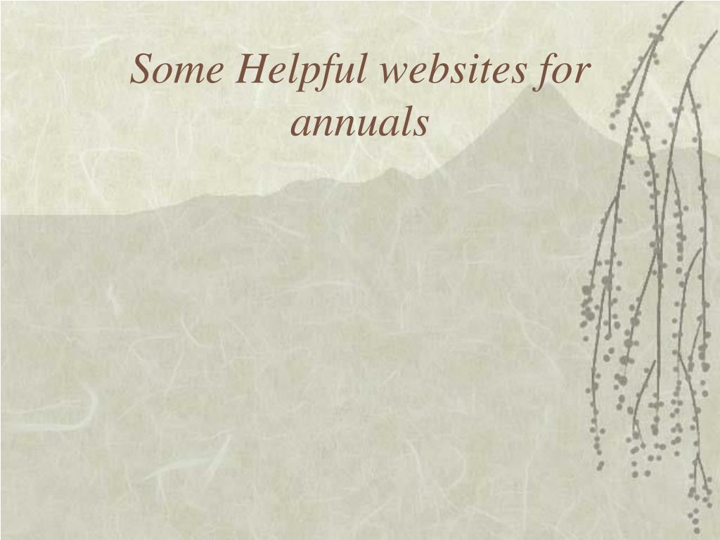 Some Helpful websites for annuals