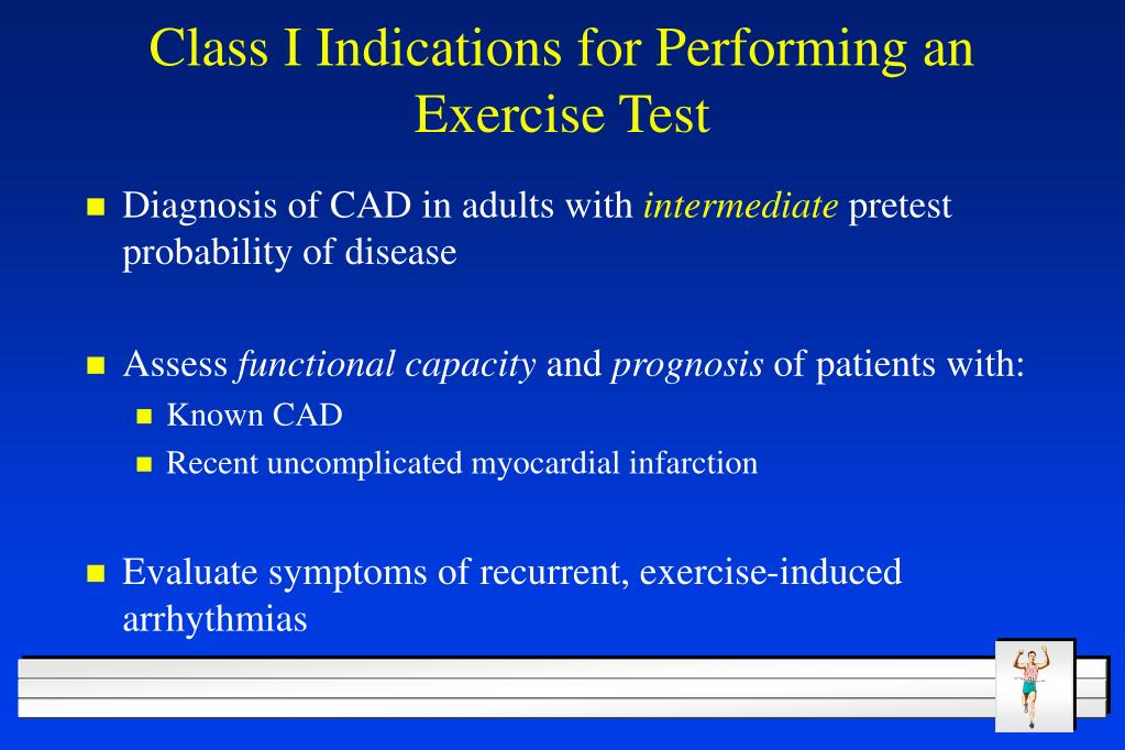 Class I Indications for Performing an Exercise Test