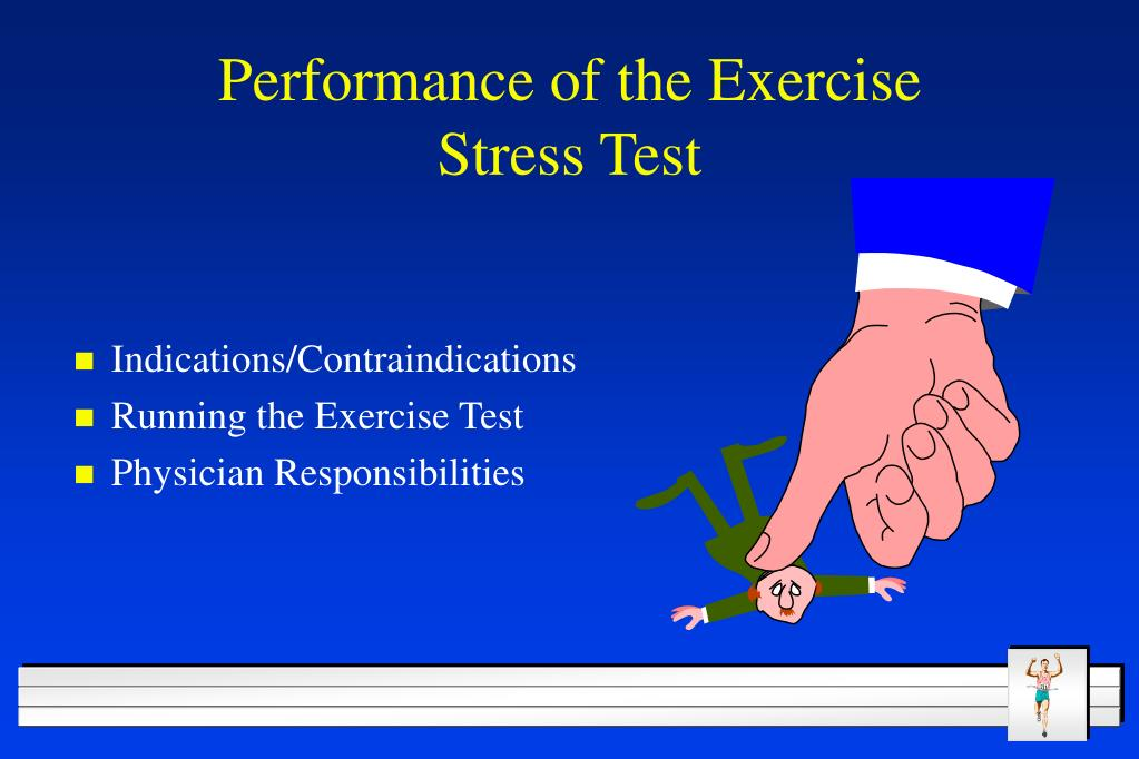 Performance of the Exercise Stress Test