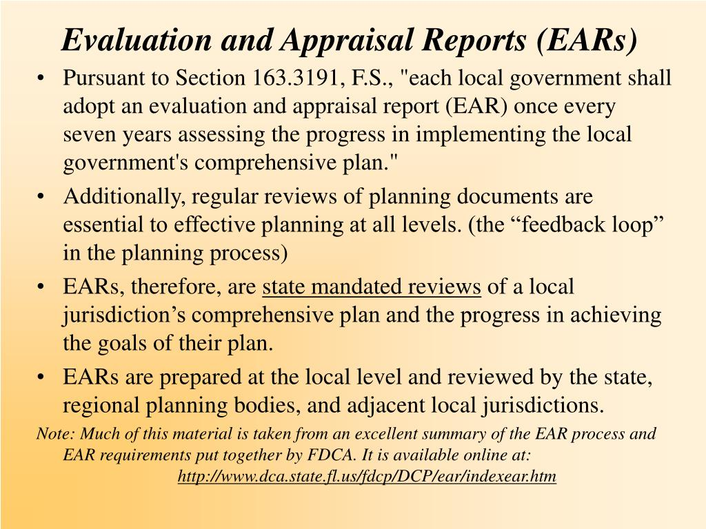 Evaluation and Appraisal Reports (EARs)