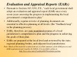 evaluation and appraisal reports ears