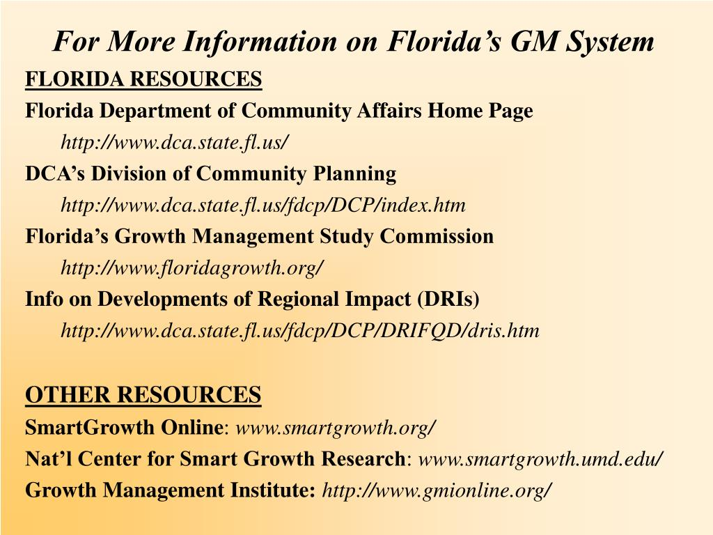 For More Information on Florida's GM System