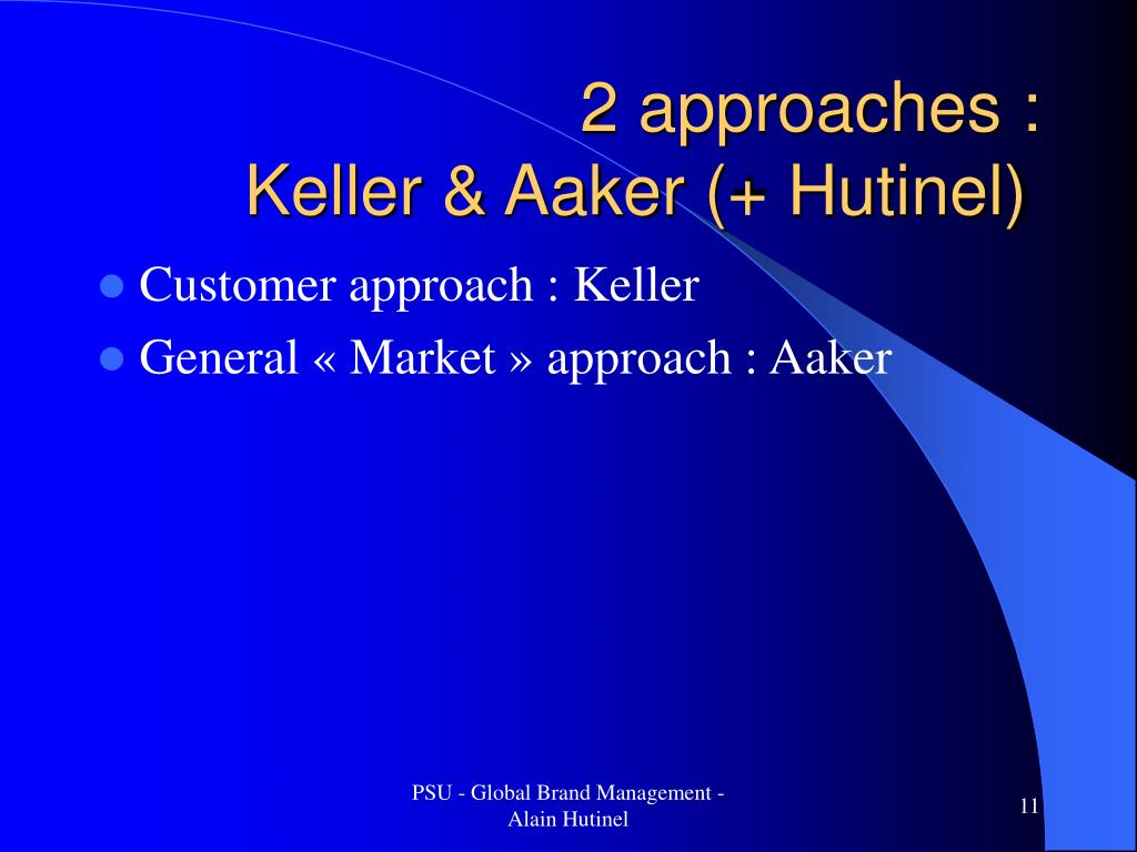 2 approaches :