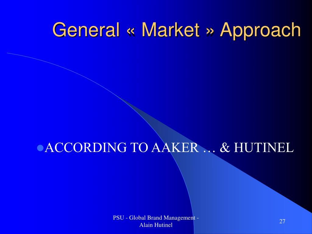 General «Market» Approach