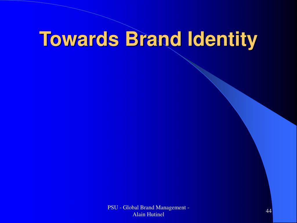 Towards Brand Identity