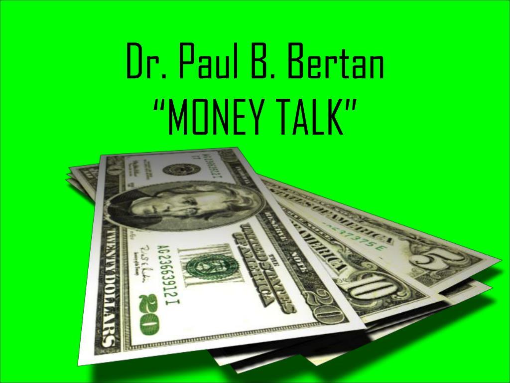 Dr. Paul B. Bertan