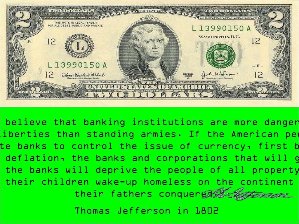 """ I believe that banking institutions are more dangerous"