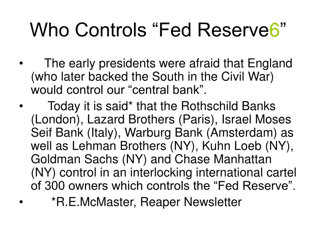 "Who Controls ""Fed Reserve"