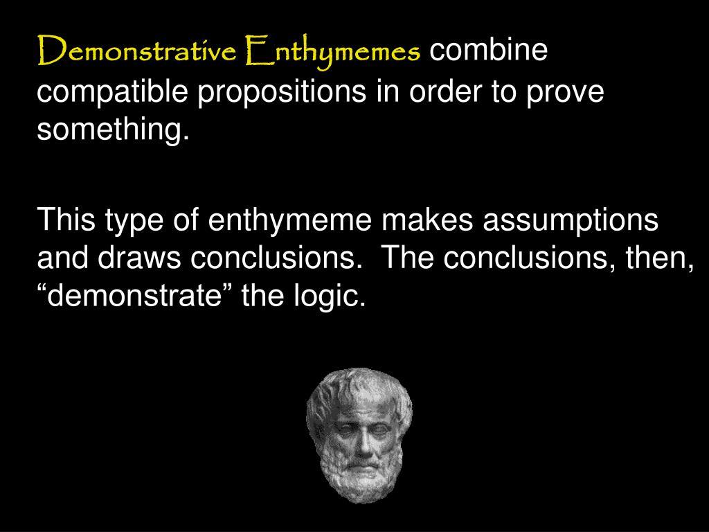 Demonstrative Enthymemes