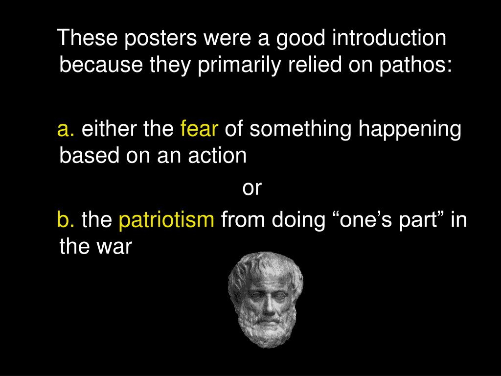 These posters were a good introduction because they primarily relied on pathos:
