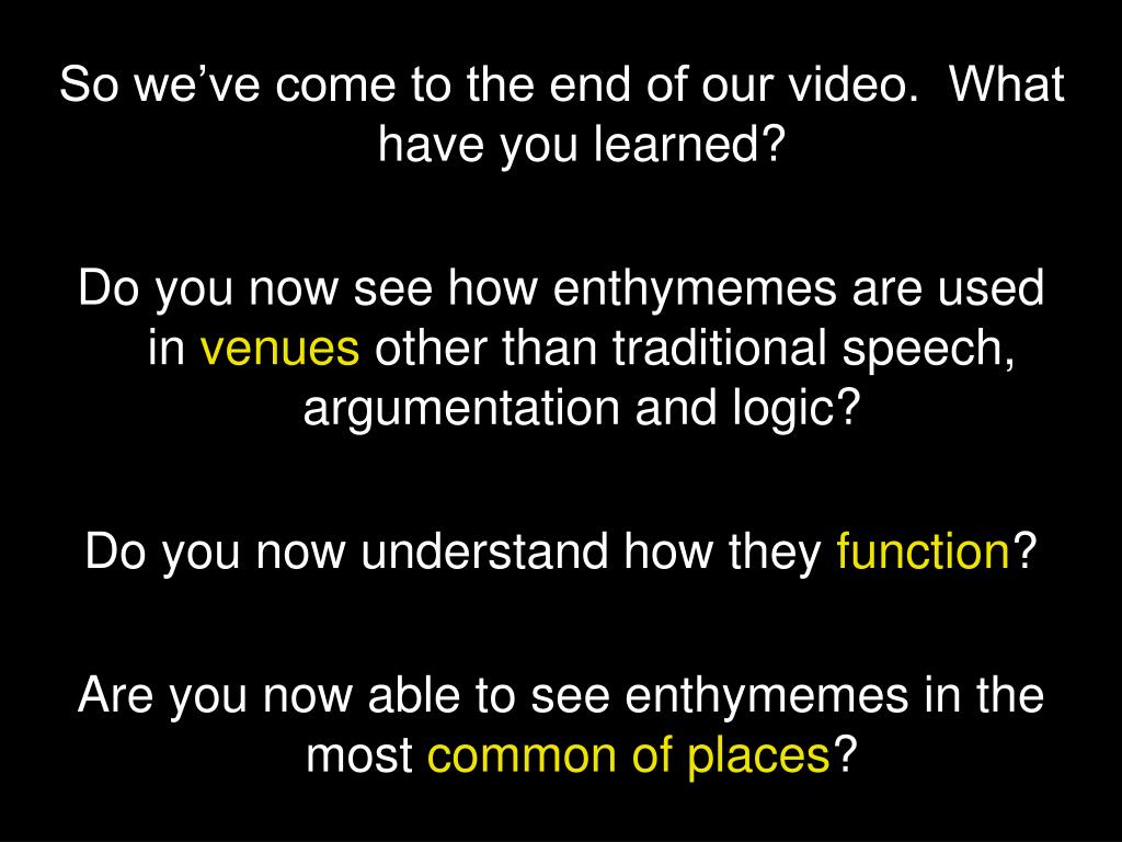So we've come to the end of our video.  What have you learned?
