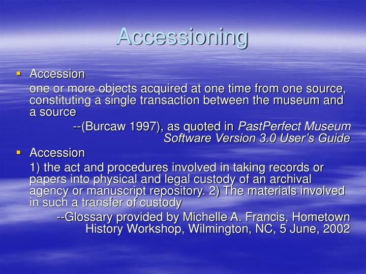 Accessioning