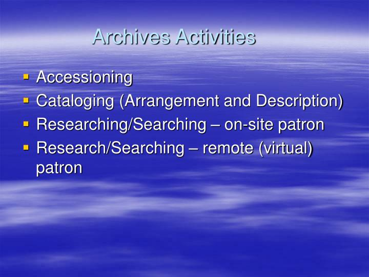 Archives Activities