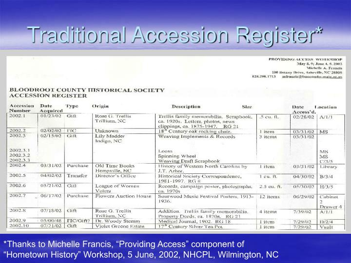 Traditional Accession Register*