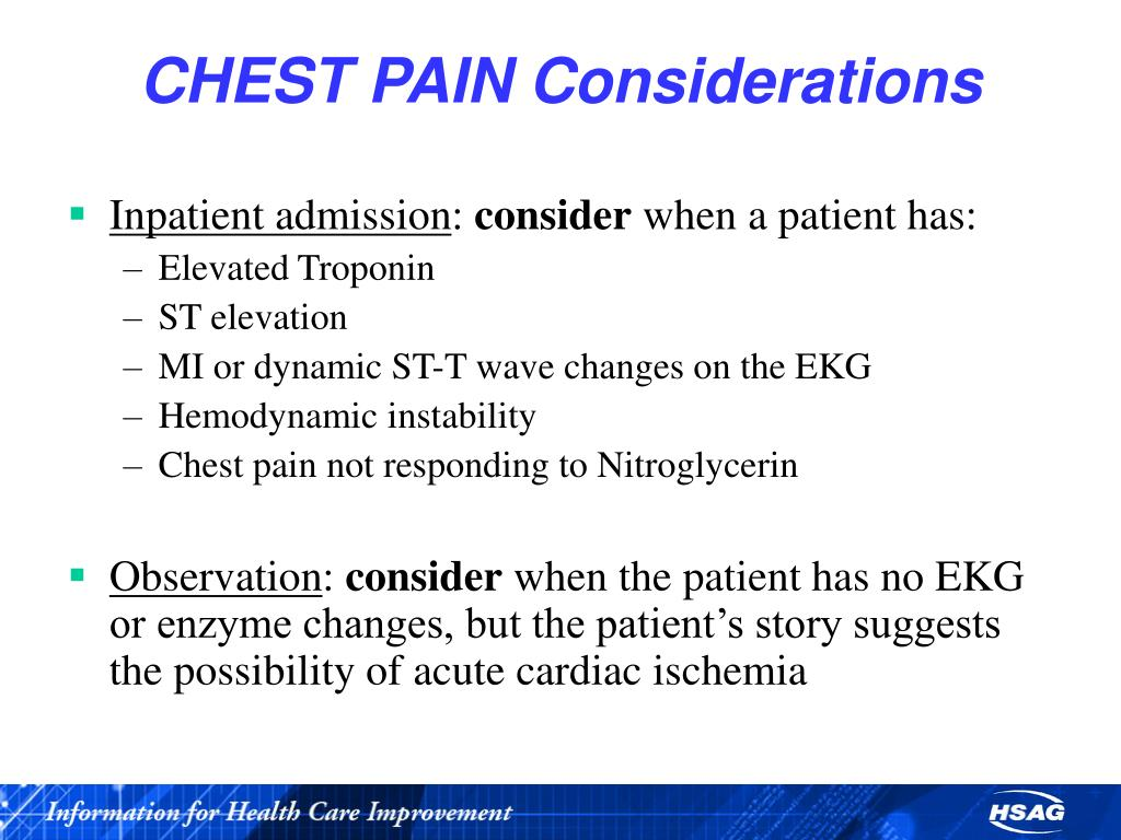 CHEST PAIN Considerations