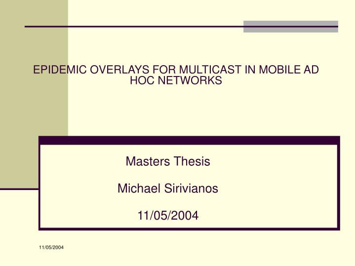 Epidemic overlays for multicast in mobile ad hoc networks