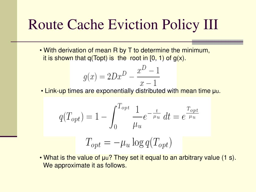 Route Cache Eviction Policy III