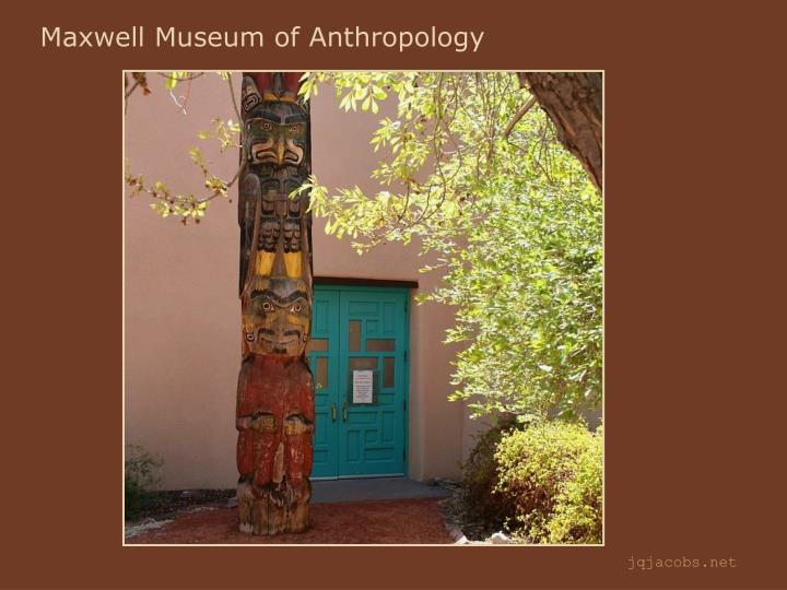 Maxwell Museum of Anthropology
