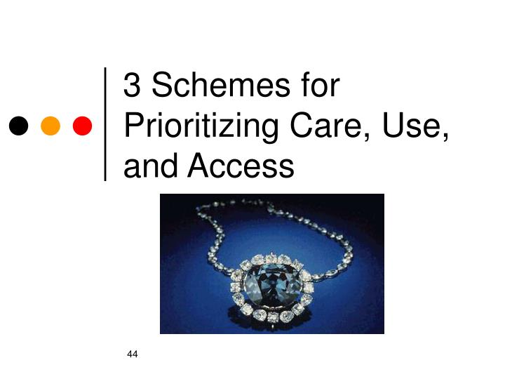 3 Schemes for Prioritizing Care, Use, and Access