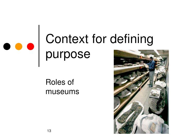 Context for defining purpose
