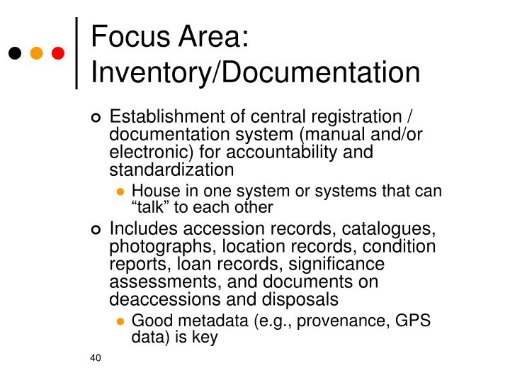 Focus Area: Inventory/Documentation